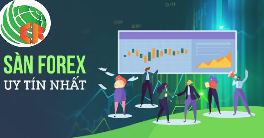 Các sàn Forex uy tín hàng đầu thế giới mà bạn nên tham khảo