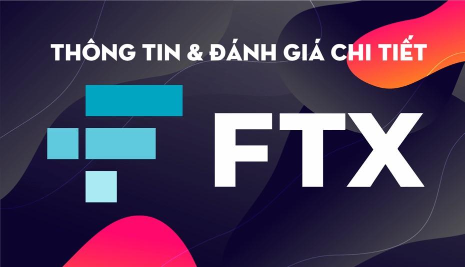 Sàn FTX là gì? Hướng dẫn đăng ký và sử dụng sàn FTX từ A-Z