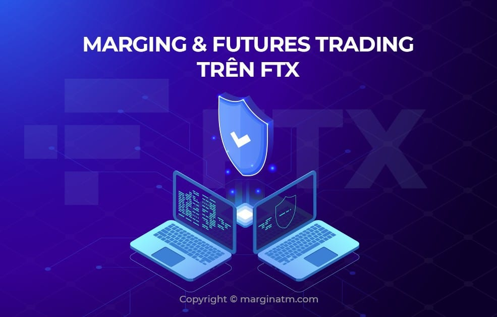 Ưu/Nhược điểm của các sàn margin trading/futures phổ biến tại Việt Nam