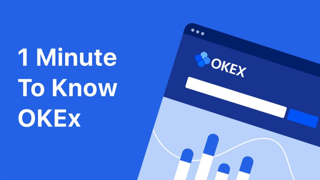 OKEx là gì? Đánh giá sàn giao dịch Bitcon và tiền điện tử của Hồng Kông