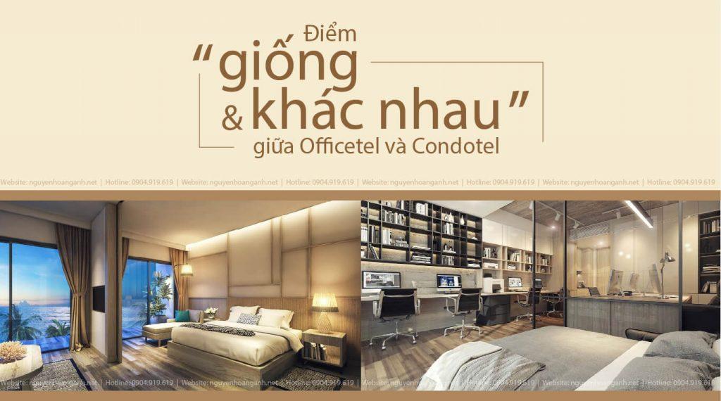 Điểm giống và khác nhau giữa 2 loại hình căn hộ Condotel và Officetel?