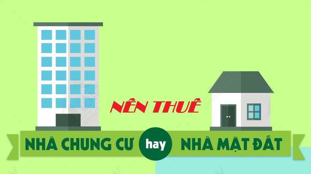 Nên thuê nhà nguyên căn hay thuê căn hộ chung cư để ở?