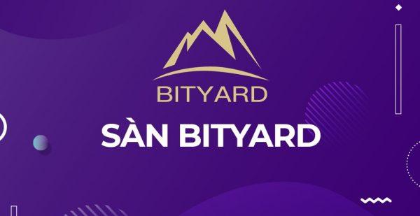 Hướng dẫn đăng ký, nạp và rút sàn Bityard