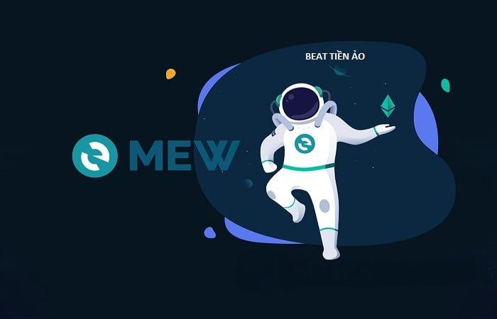 MyEtherWallet là gì? Hướng dẫn tạo và sử dụng ví MEW chi tiết nhất