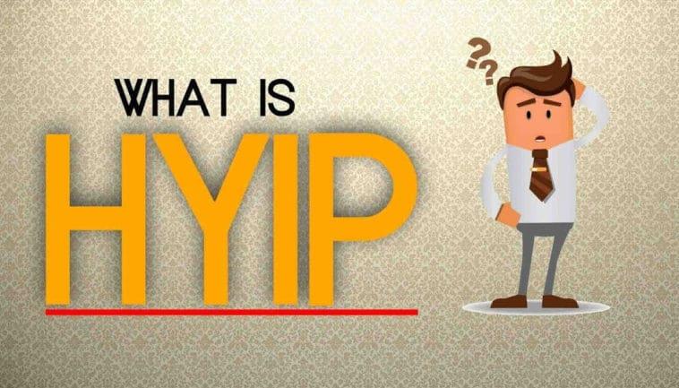 HYIP là gì? Có nên đầu tư vào các site HYIP không?