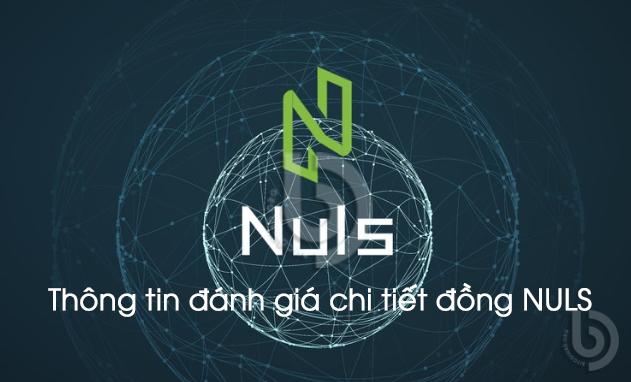 NULS là gì? Thông tin về đồng NULS Coin mới nhất