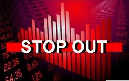 Stop Out là gì? Một số lưu ý để tránh bị Stop out trong giao dịch