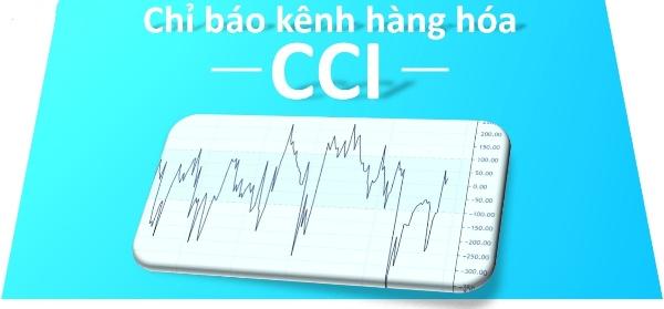 Chỉ báo CCI là gì? Cách ứng dụng chỉ báo hiệu quả