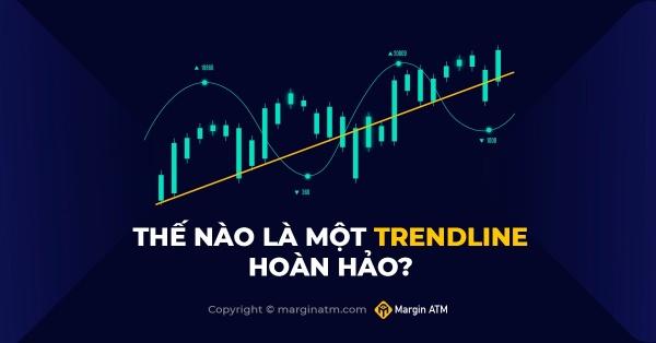 Thế nào là một Trendline hoàn hảo?