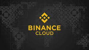 binance-cloud-la-gi-nhung-dieu-can-biet-ve-binance-cloud
