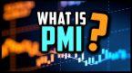 PMI là gì? Tầm quan trọng của chỉ số PMI trong forex